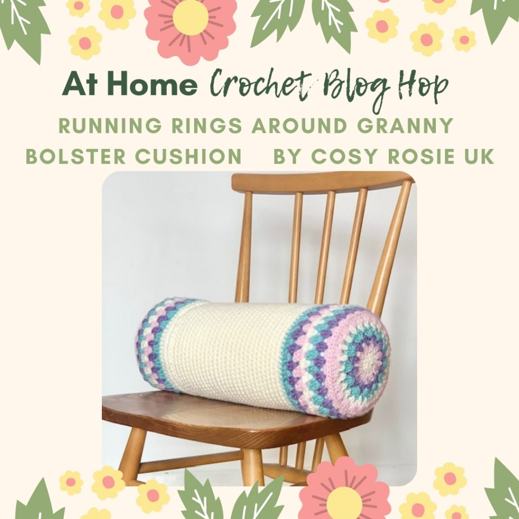 running rings around granny crochet bolster cosy rosie UK